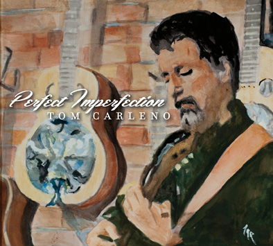 Tom Carleno Perfect Imperfection cd cover