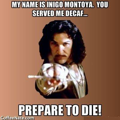 inigo montoya coffee photo